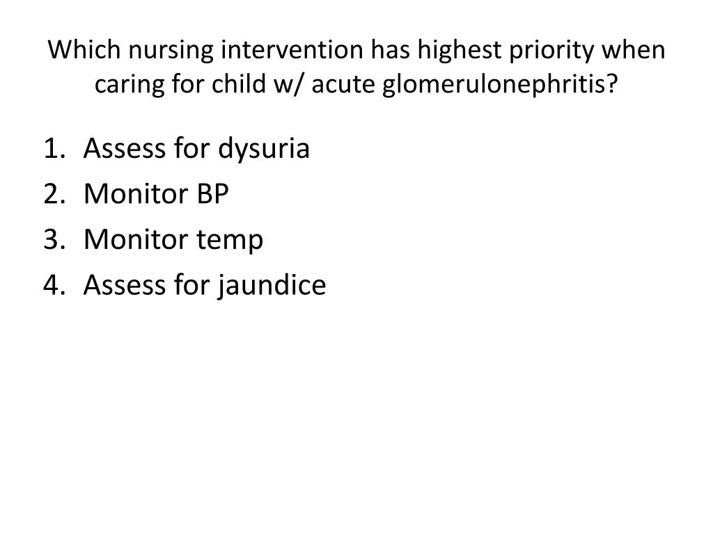 Which nursing intervention has highest priority when caring for child w/ acute