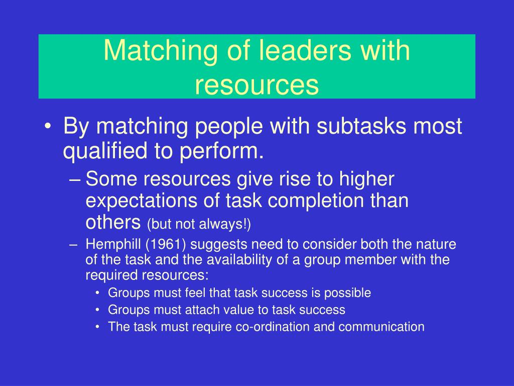 Matching of leaders with resources