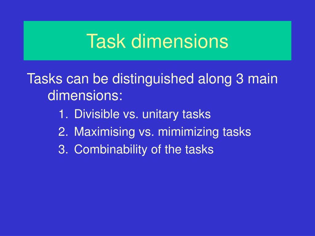 Task dimensions