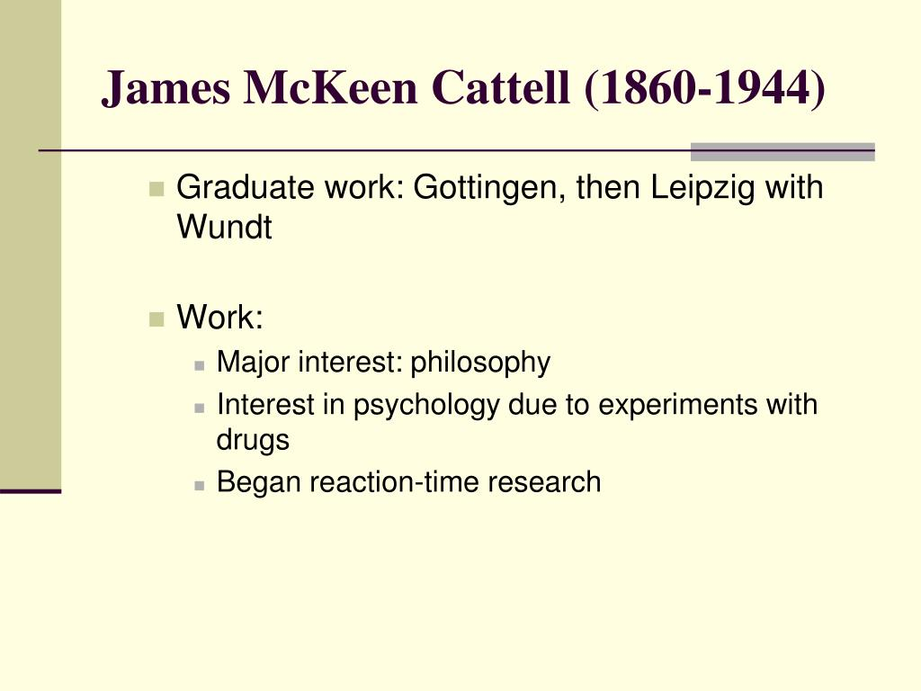 James McKeen Cattell (1860-1944)