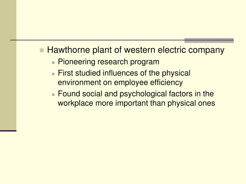 Hawthorne plant of western electric company