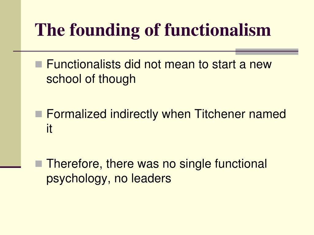 The founding of functionalism