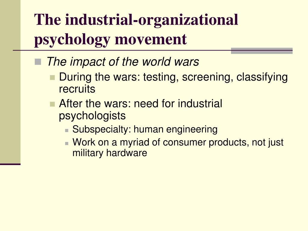 The industrial-organizational psychology movement