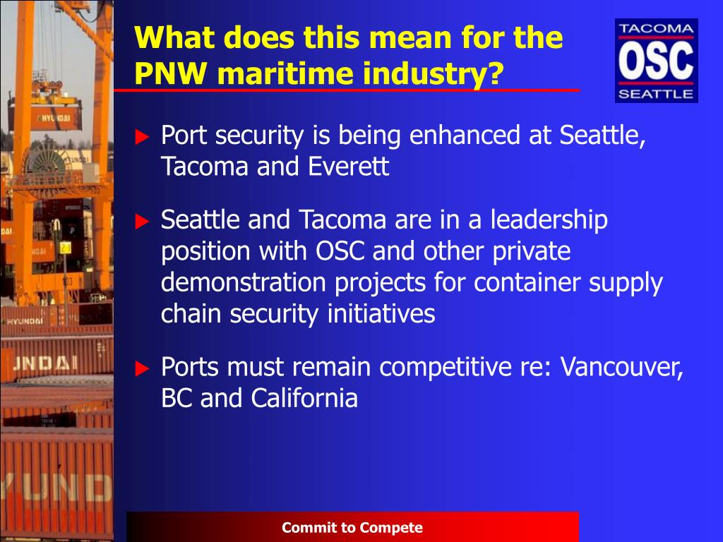 What does this mean for the PNW maritime industry?