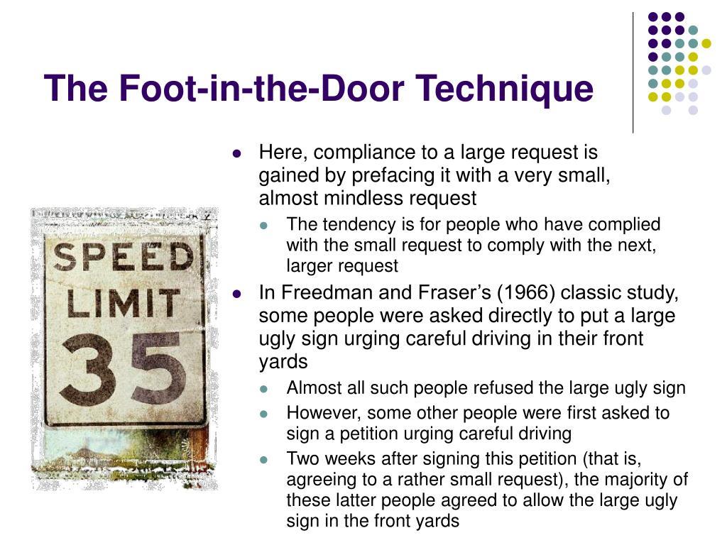 The Foot-in-the-Door Technique