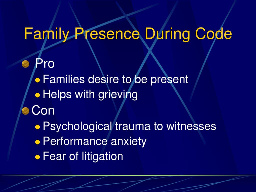 Family Presence During Code