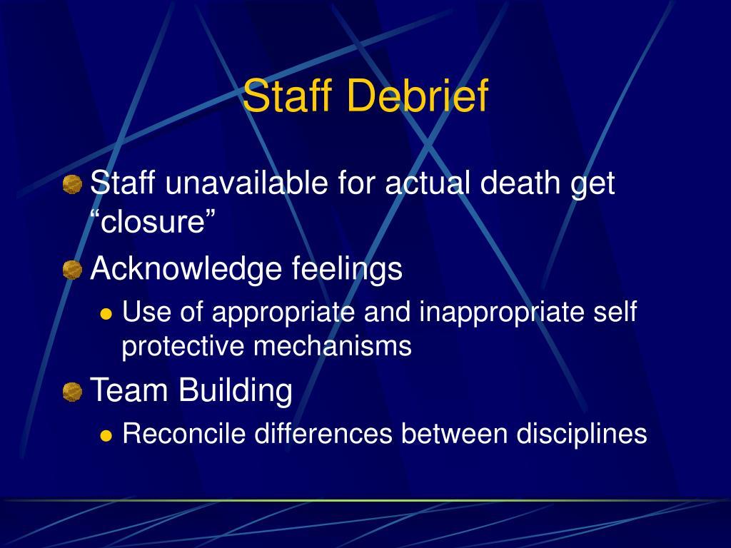 Staff Debrief