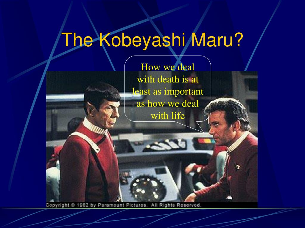 The Kobeyashi Maru?