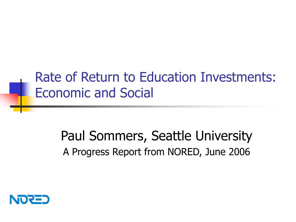 Rate of Return to Education Investments: