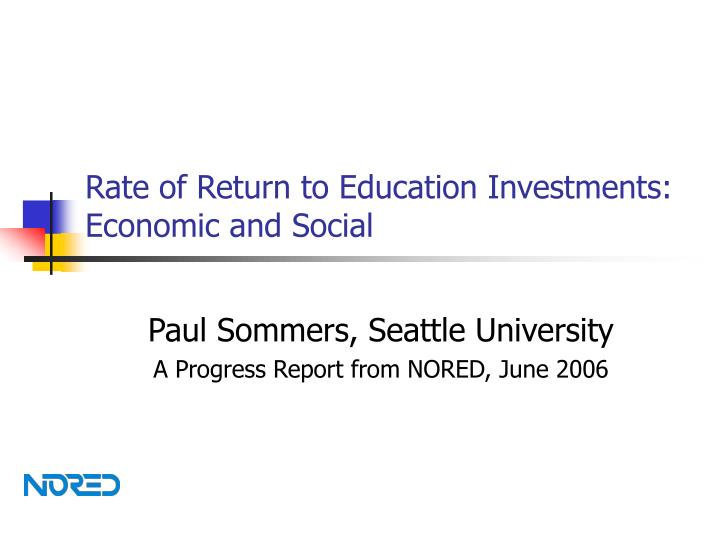 Rate of return to education investments economic and social