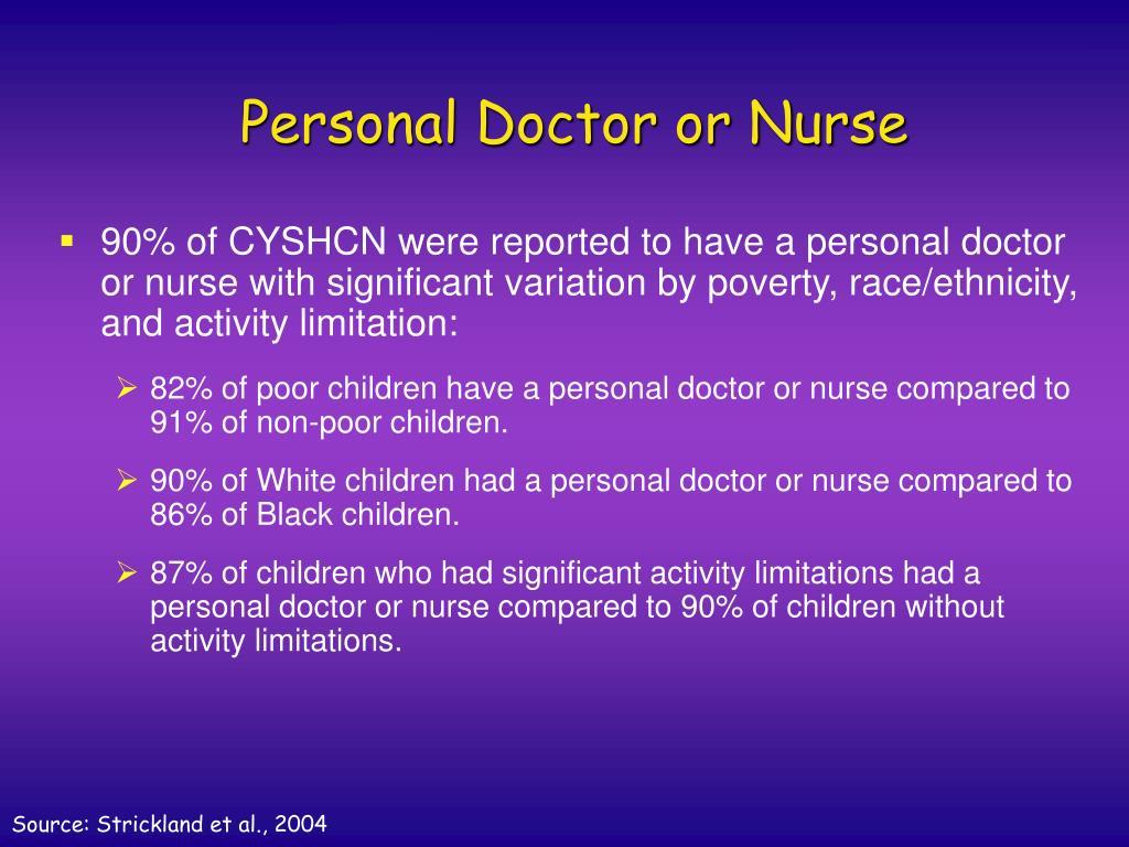 Personal Doctor or Nurse