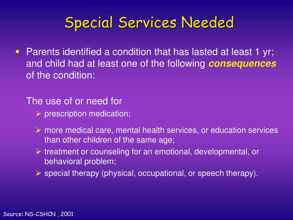 Special Services Needed