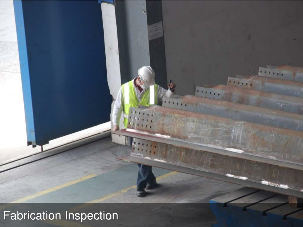 Fabrication Inspection