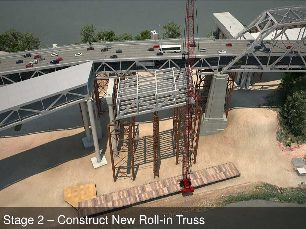 Stage 2 – Construct New Roll-in Truss