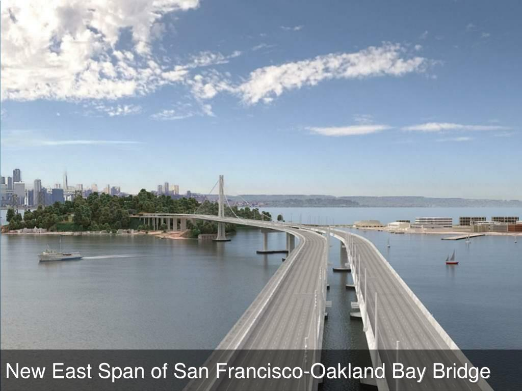 New East Span of San Francisco-Oakland Bay Bridge