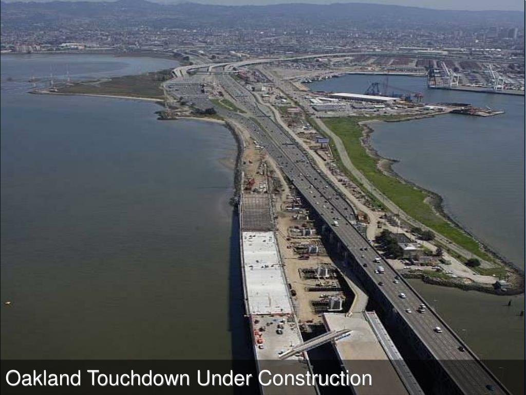 Oakland Touchdown Under Construction