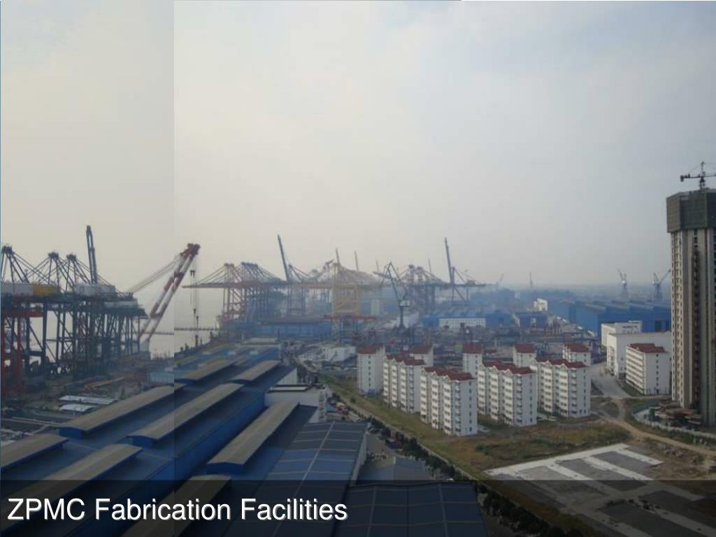 ZPMC - Shanghai, China