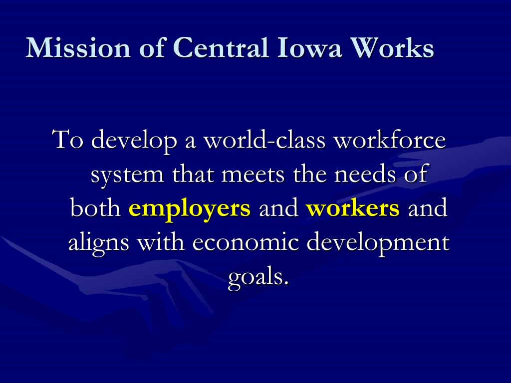 Mission of Central Iowa Works