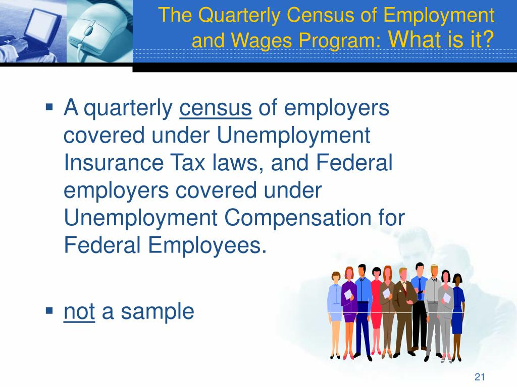 The Quarterly Census of Employment and Wages Program: