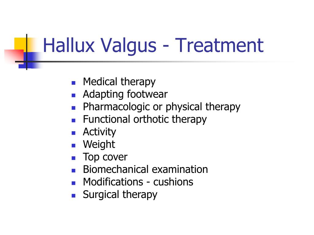 Hallux Valgus - Treatment