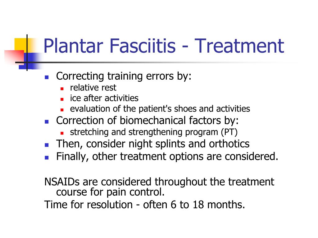 Plantar Fasciitis - Treatment