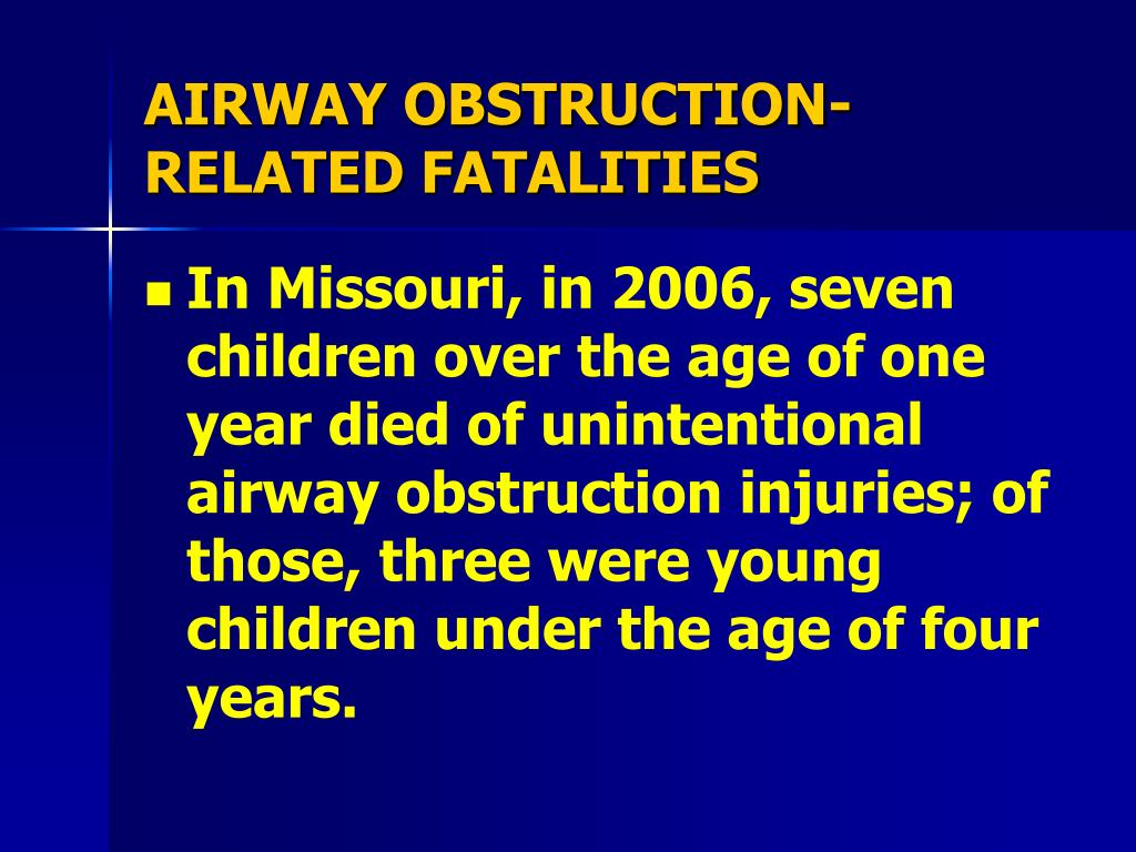 AIRWAY OBSTRUCTION-RELATED FATALITIES