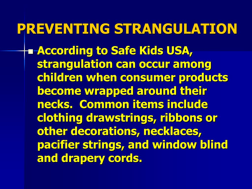PREVENTING STRANGULATION