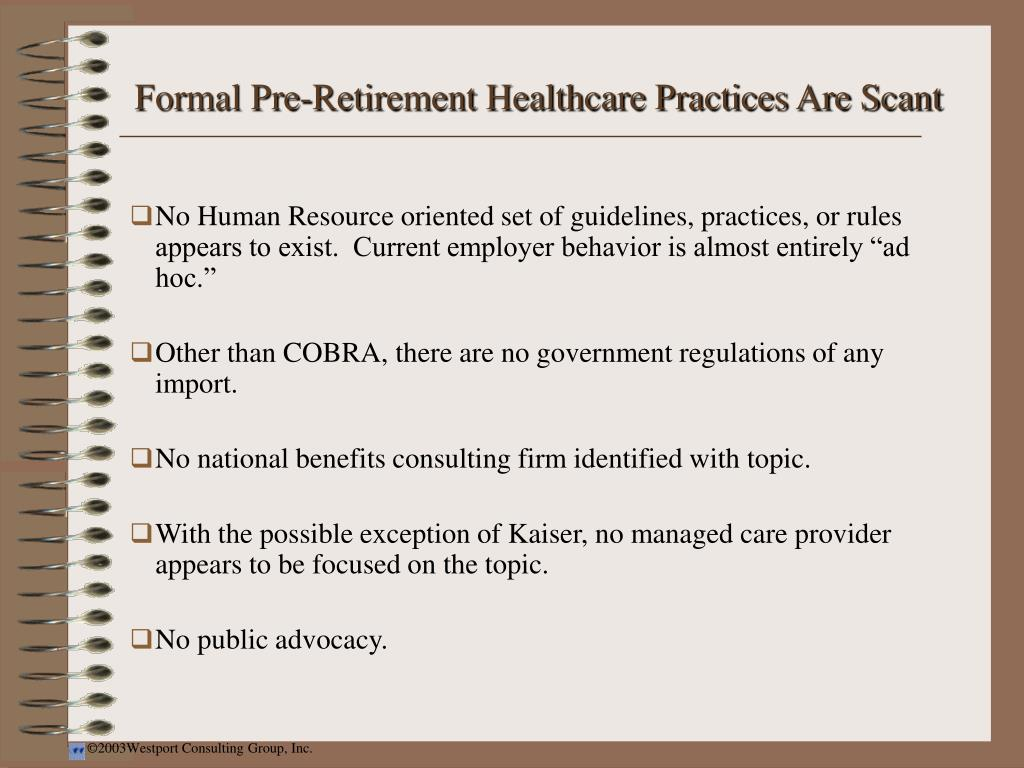 Formal Pre-Retirement Healthcare Practices Are Scant