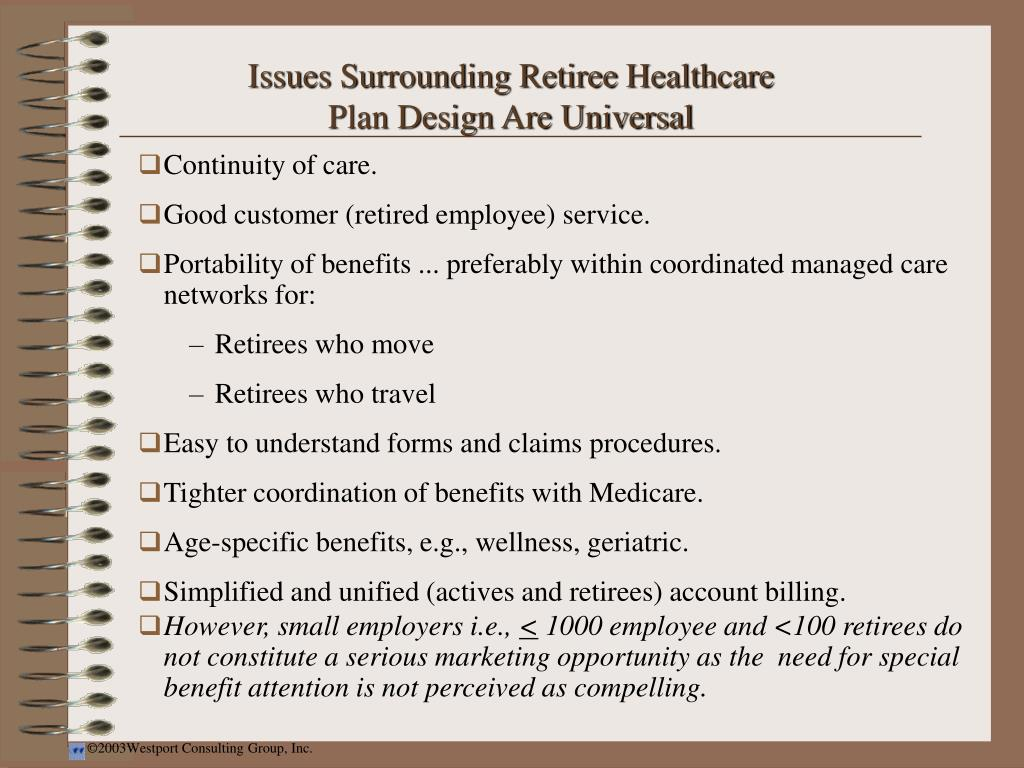 Issues Surrounding Retiree Healthcare