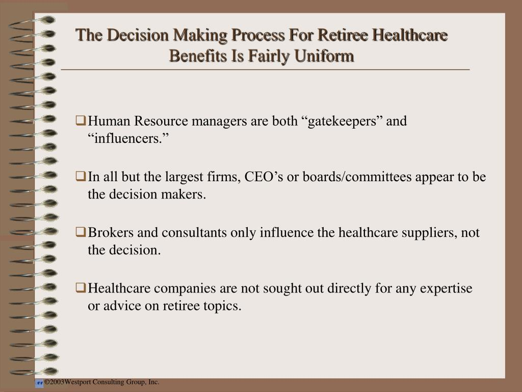 The Decision Making Process For Retiree Healthcare