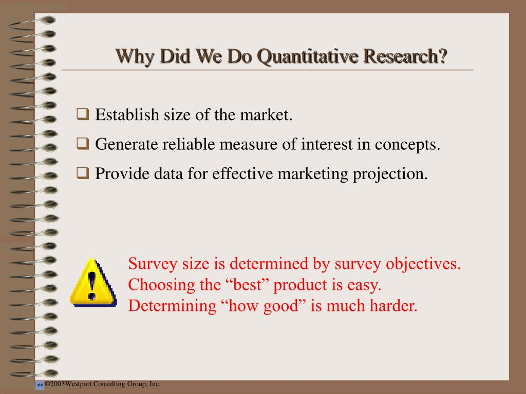 Why Did We Do Quantitative Research?