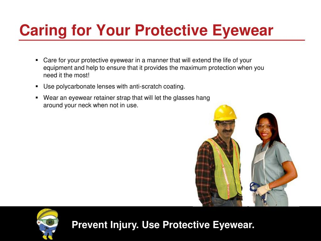 Caring for Your Protective Eyewear