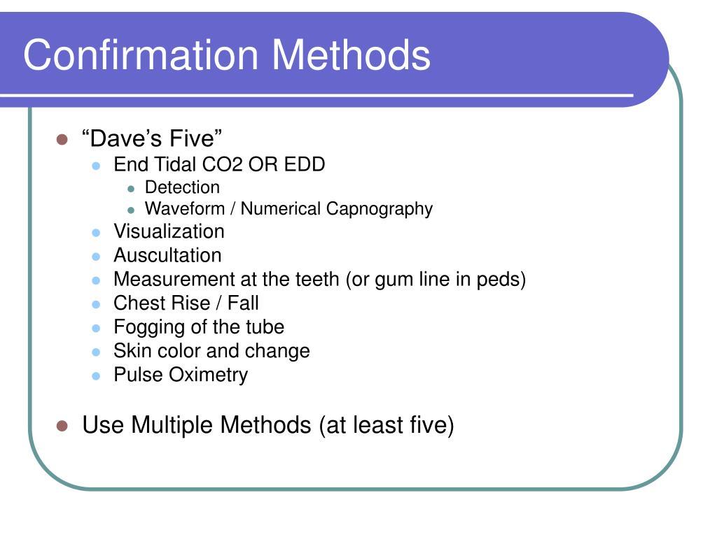 Confirmation Methods