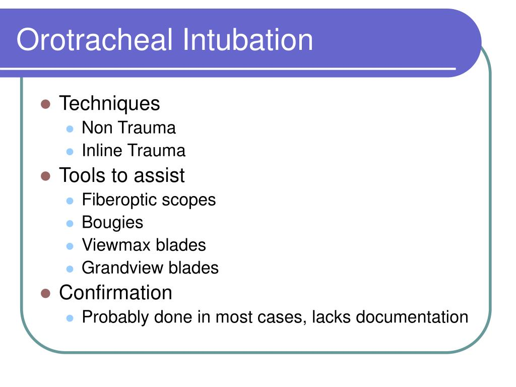 Orotracheal Intubation