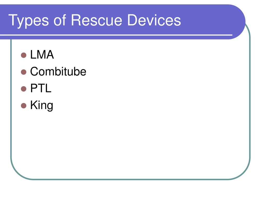 Types of Rescue Devices