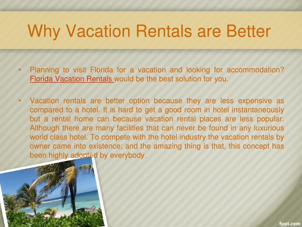 Why Vacation Rentals are Better