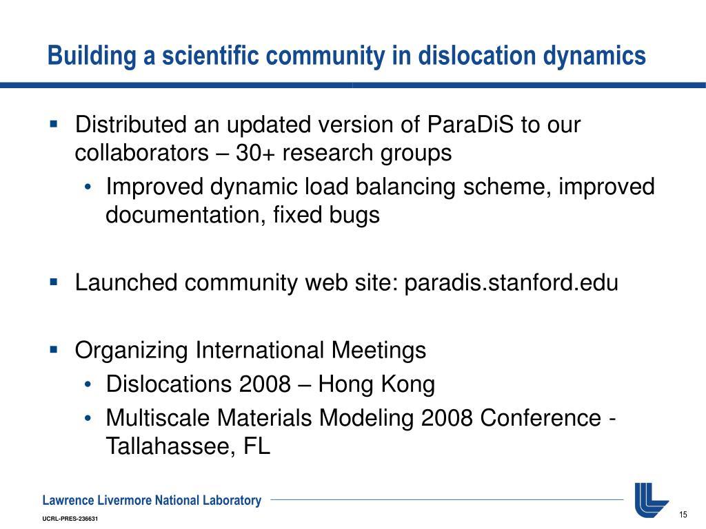 Building a scientific community in dislocation dynamics