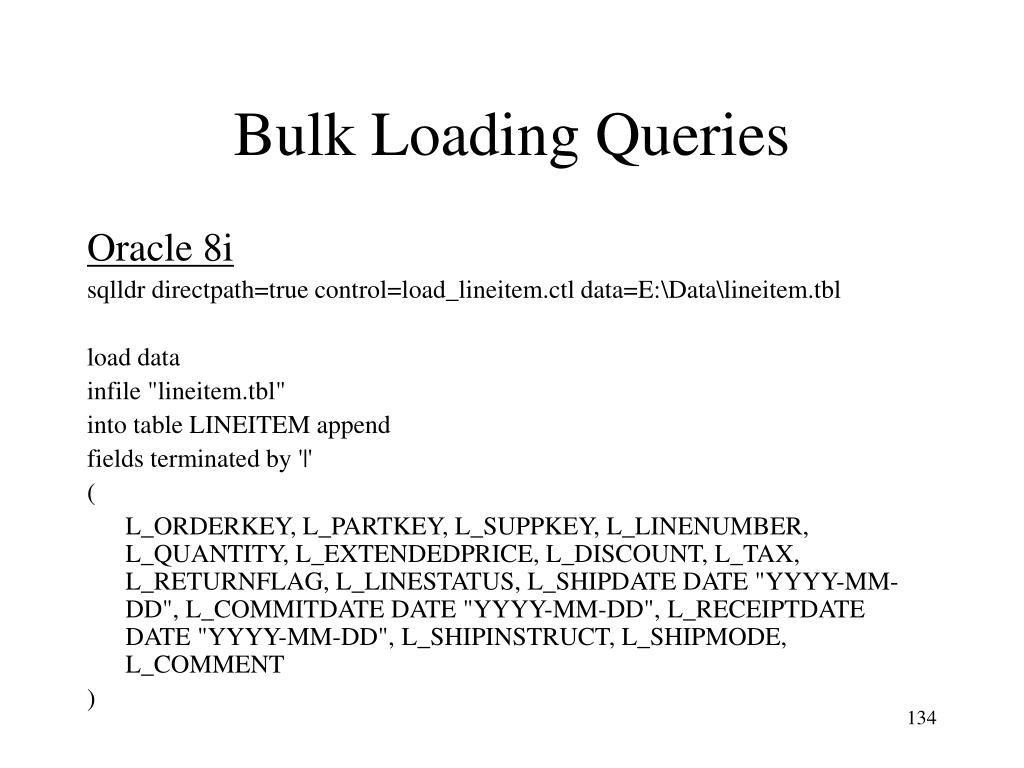 Bulk Loading Queries