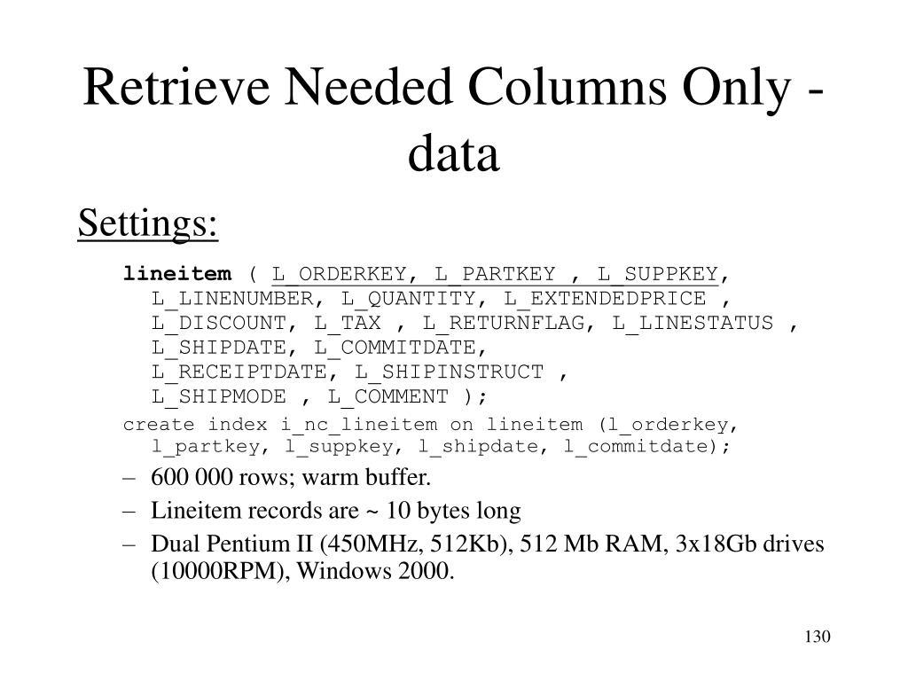 Retrieve Needed Columns Only - data