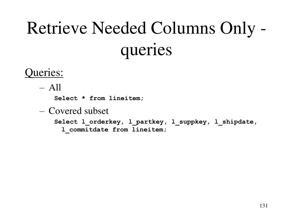 Retrieve Needed Columns Only - queries