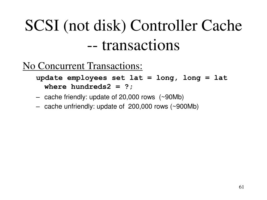 SCSI (not disk) Controller Cache -- transactions
