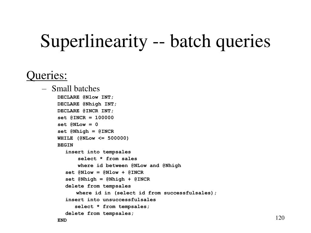 Superlinearity -- batch queries