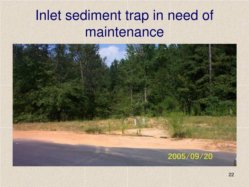 Inlet sediment trap in need of maintenance