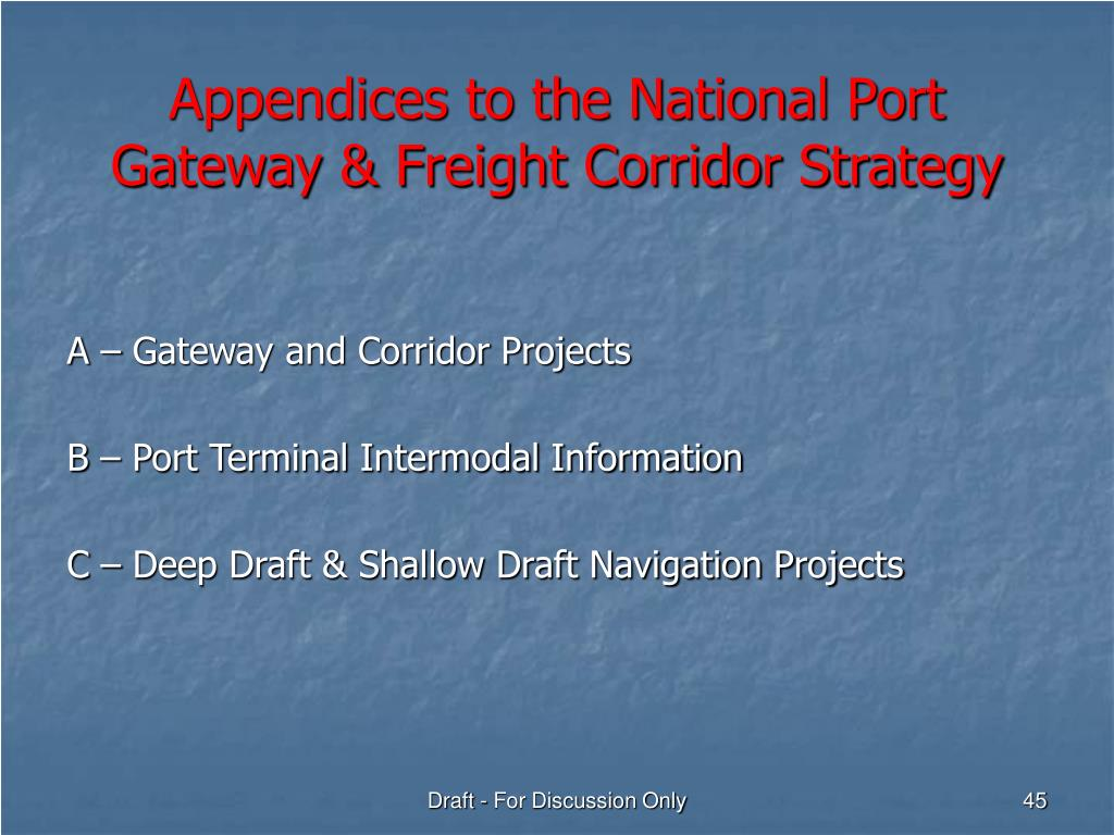 Appendices to the National Port Gateway & Freight Corridor Strategy
