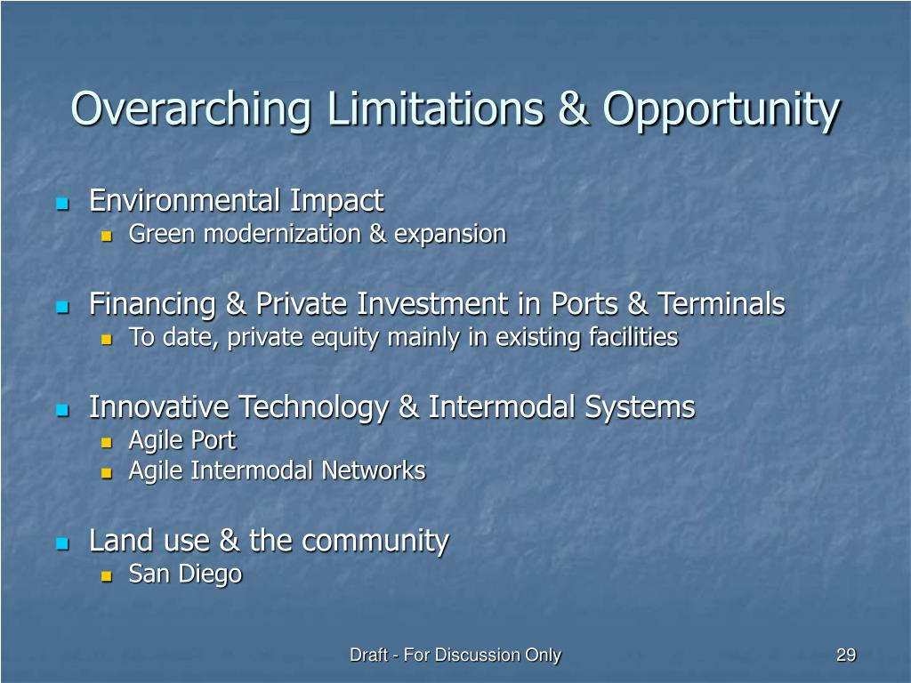 Overarching Limitations & Opportunity
