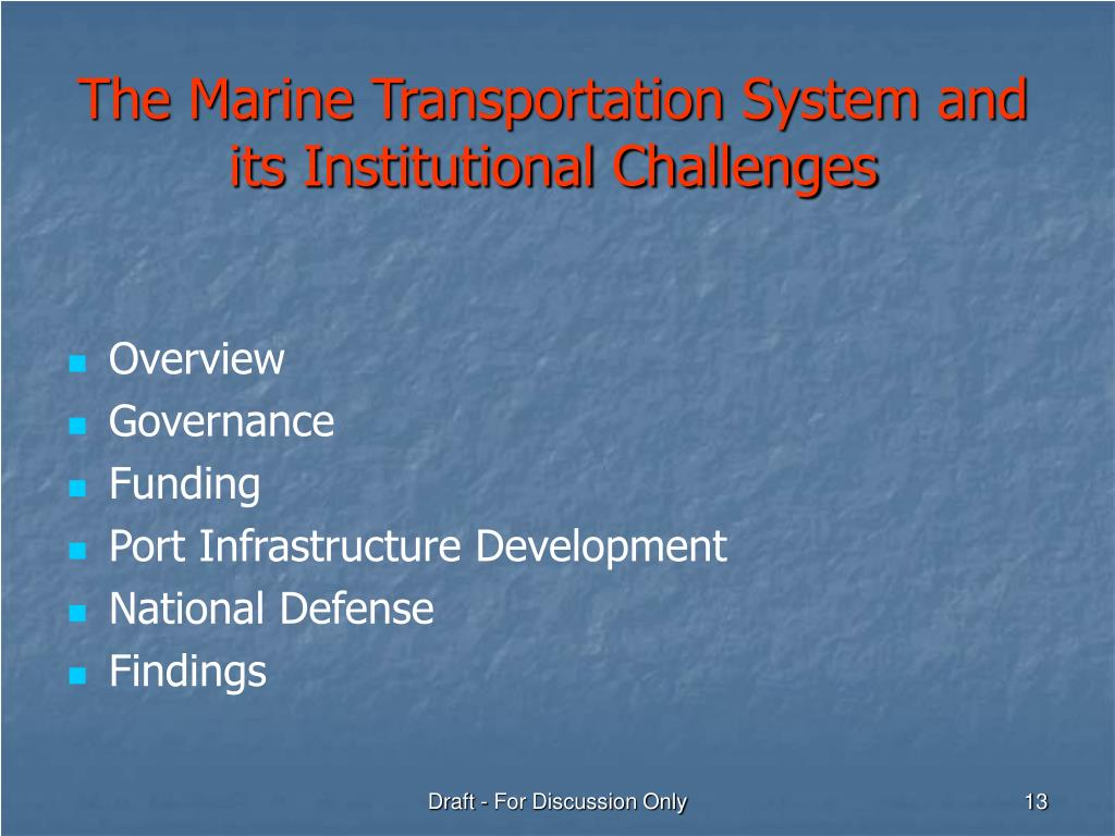 The Marine Transportation System and its Institutional Challenges