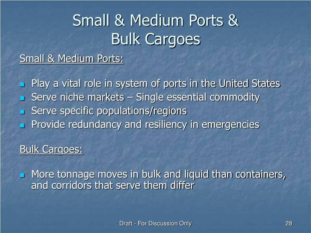 Small & Medium Ports &