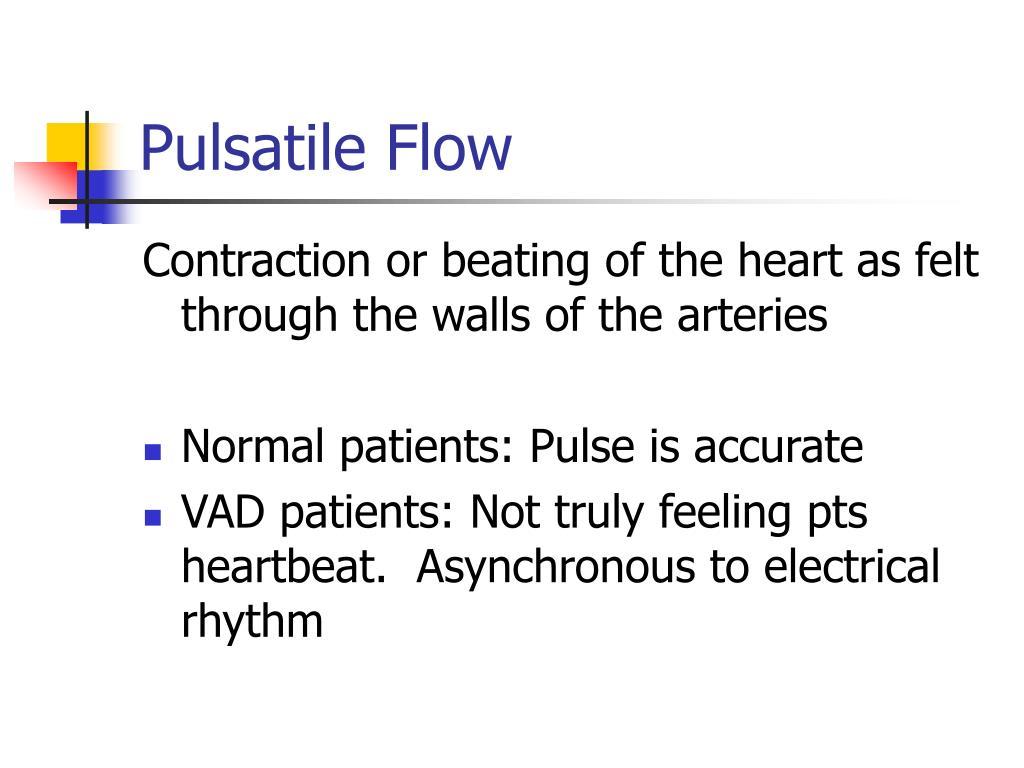 Pulsatile Flow