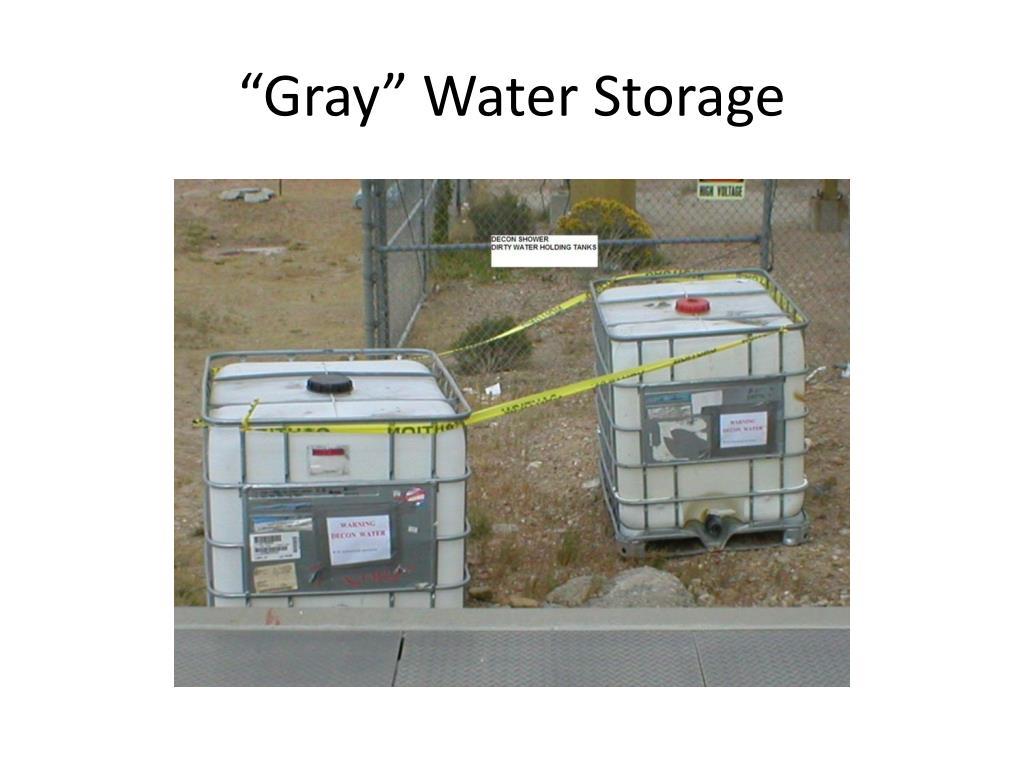 """Gray"" Water Storage"